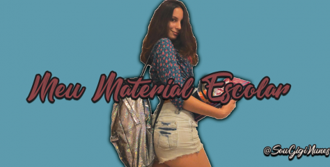 Material escolar 2019 – vídeo novo da Gigi Nunes