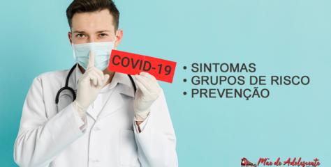 Manual completo do Coronavirus: sintomas, prevenção, grupos de risco